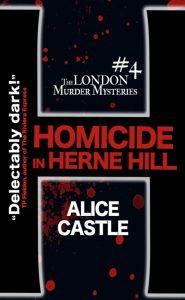 Homicide in Herne Hill, Alice Castle