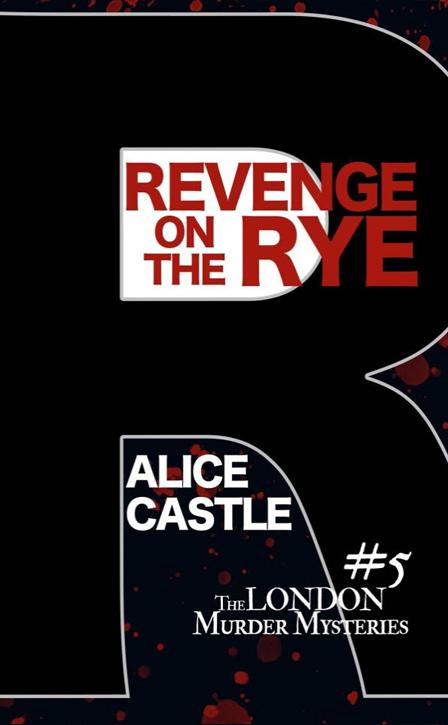 Revenge on the Rye, Alice Castle